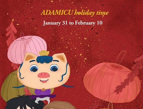 ADAMICU's 2019 Chinese Spring Festival Holiday